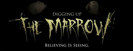 """Official Banner for """"Digging Up The Marrow"""""""
