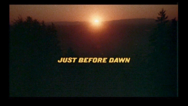 "Title Credit: ""Just Before Dawn"""