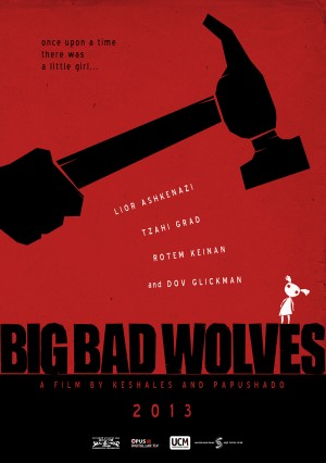 Big Bad Wolves, Aaron Keshales and Navot Papushado