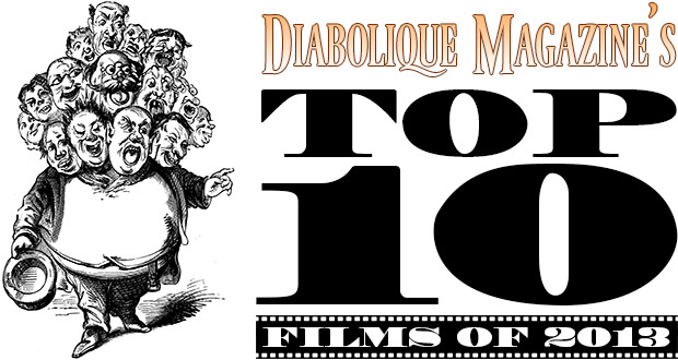 Diabolique's Top 10 Films of 2013 (Part 2)