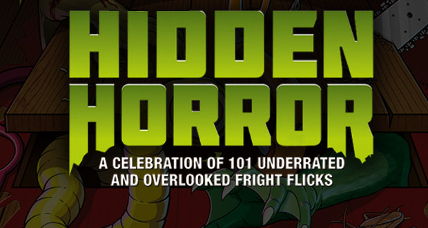 Hidden Horror: A celebration of 101 Underrated and Overlooked Fright Flicks (Book Review)