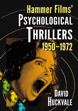 Hammer-Films-Psychological-Thrillers-1950-1972-Paperback-P9780786474714
