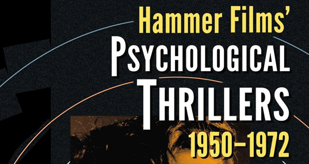 Hammer Films' Psychological Thrillers, 1950-1972 (Book Review)