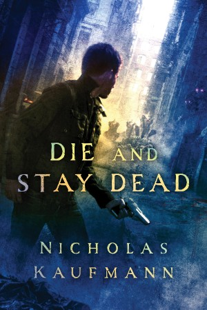 Die and Stay Dead Cover