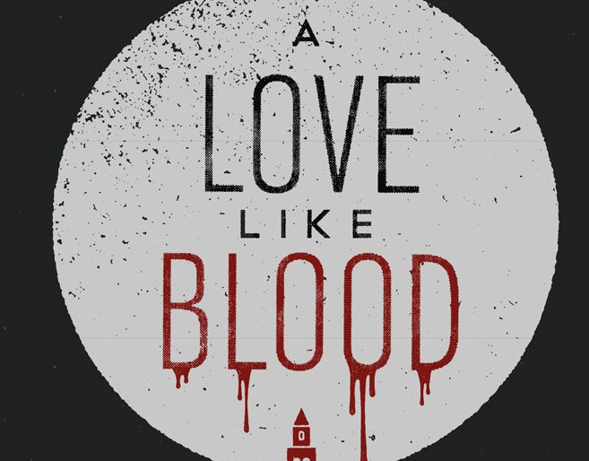 A Love Like Blood (Book Review)