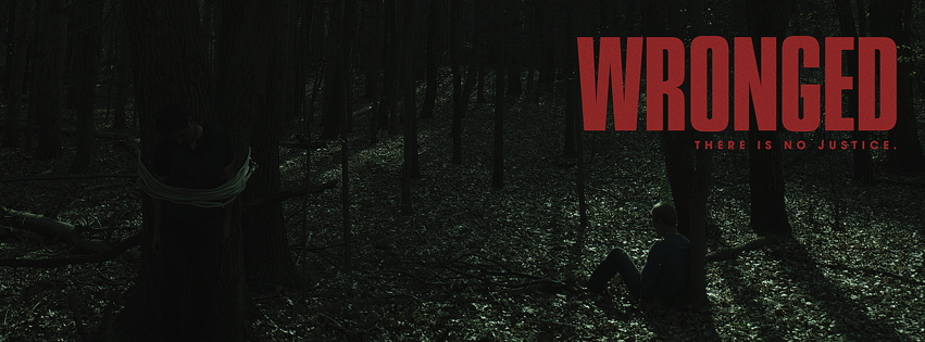 "New trailer drops for Indie-Revenge Thriller ""Wronged"""