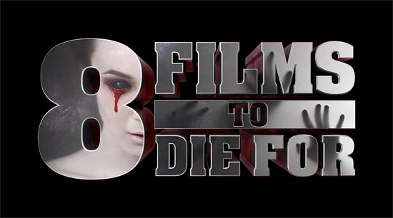 'After Dark Films' Prepares Another '8 Films To Die For'