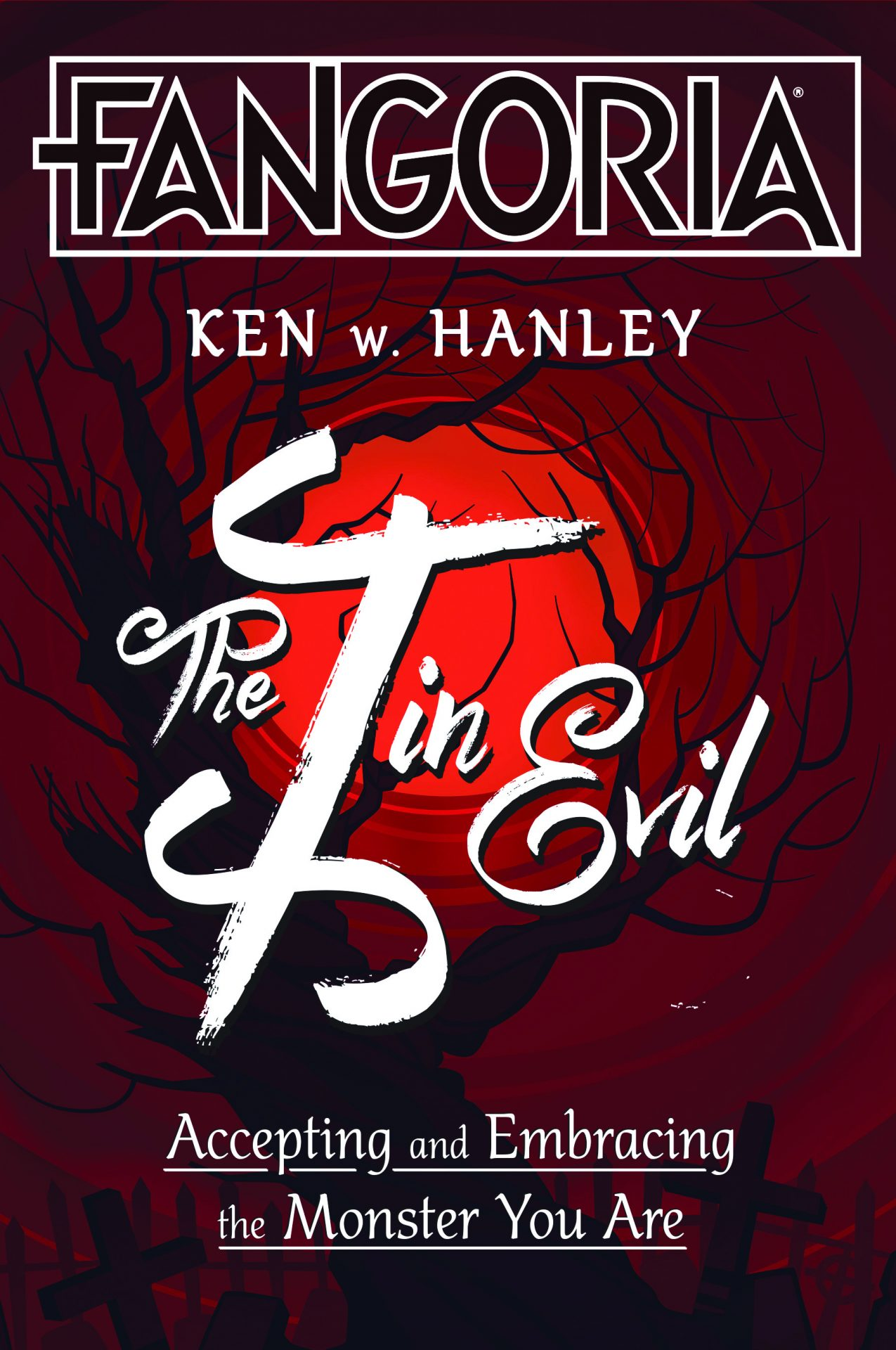 The I in Evil: Accepting and Embracing the Monster You Are (Book Review)
