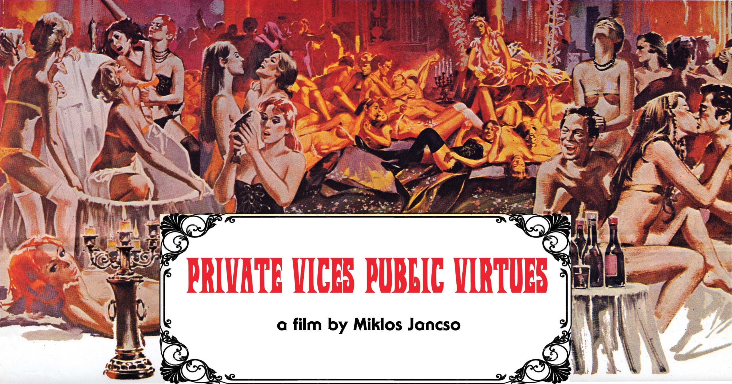 Mondo Macabro Bringing 1975 Miklos Jancso Gem 'Private Vices Public Virtues' To Blu-Ray