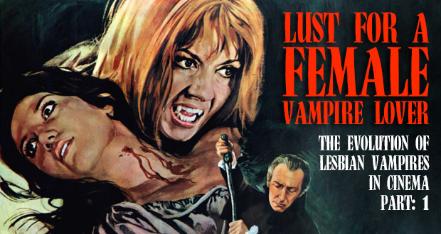 ​Episode 1: LUST FOR A FEMALE VAMPIRE LOVER: The Evolution of Lesbian Vampires in Cinema, Part: 1