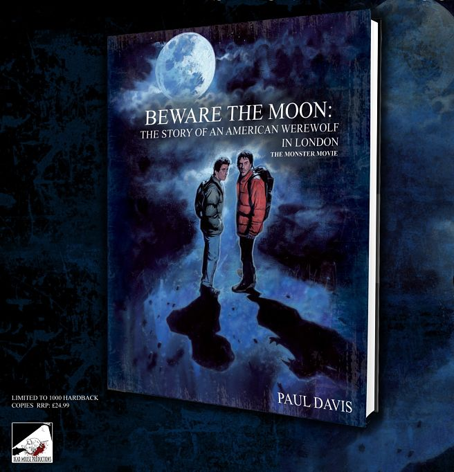 'Beware The Moon' Goes From Film To Book To Celebrate The 35th Anniversary Of 'An American Werewolf In London'