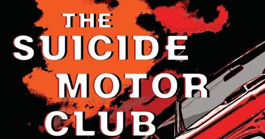 The Suicide Motor Club (Book Review)