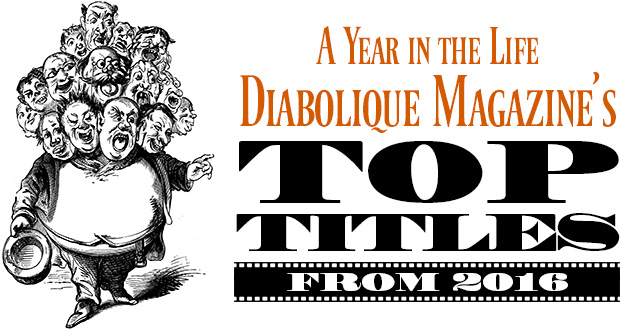 A Year in the Life: Diabolique Magazine's Top Titles from 2016