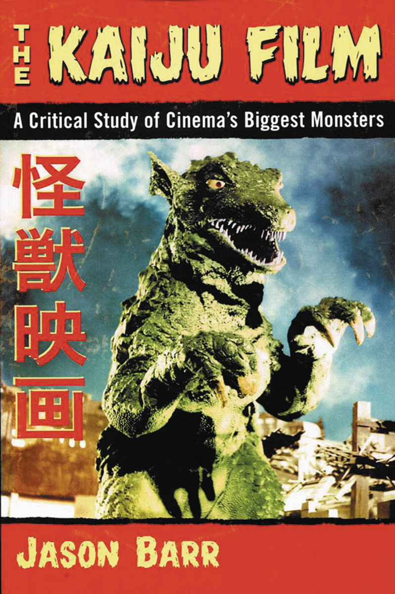 A Critical Study of Cinema's Biggest Monsters: An Interview With Kaiju Expert, Jason Barr