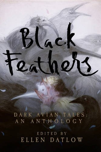 Black Feathers – Dark Avian Tales (Book Review)