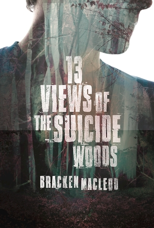 13 Views of the Suicide Woods (Book review)