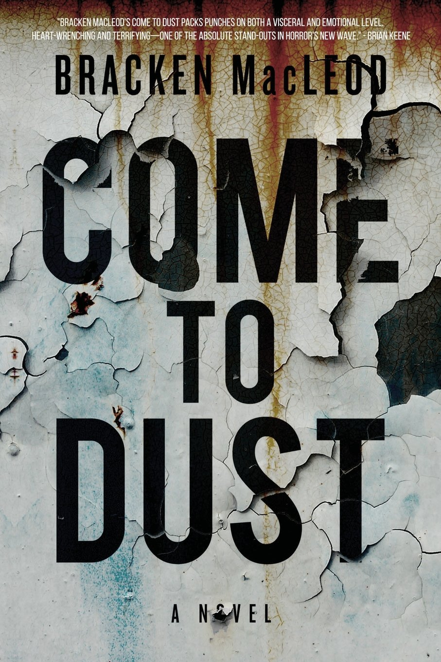 Book Review: Come to Dust (2017)