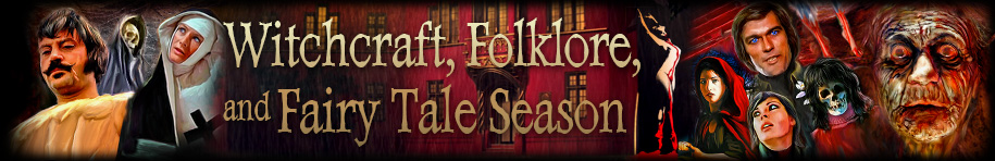 Witchcraft, Folklore, and Fairy Tale Season