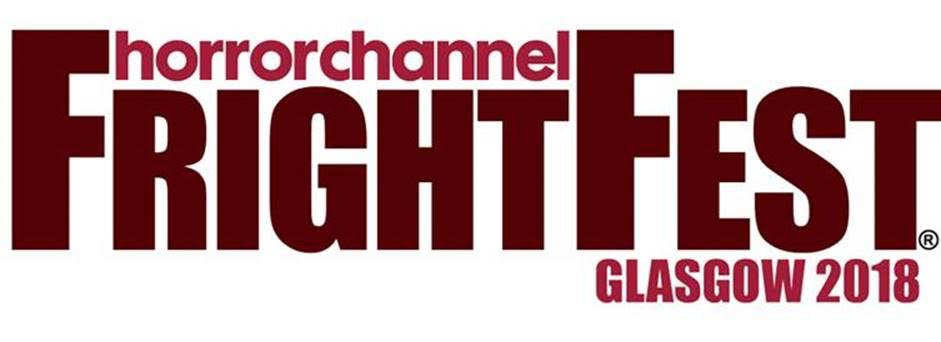 Horror Channel FrightFest Announces Glasgow Film Festival 2018 Schedule