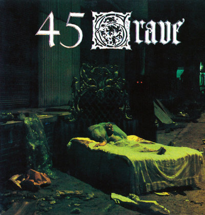 30. 45 Grave - Sleep In Safety