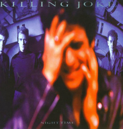 Killing Joke - Night Time
