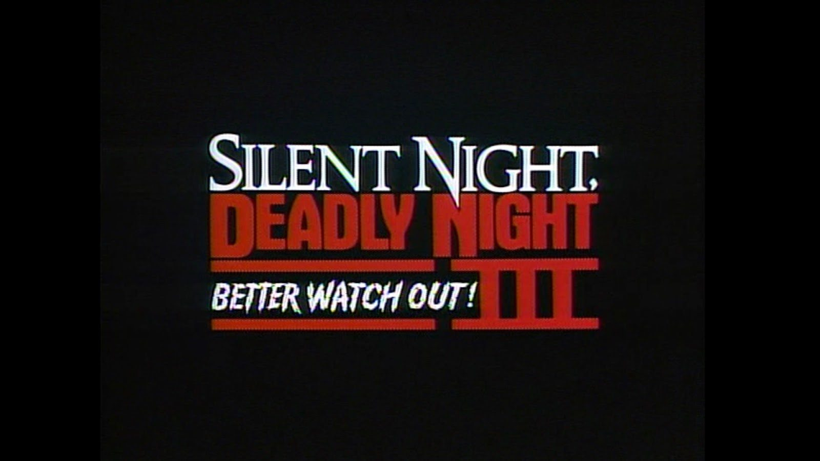 To Grandmother's House We Go: In Defence of Silent Night, Deadly Night 3: Better Watch Out! (1990)