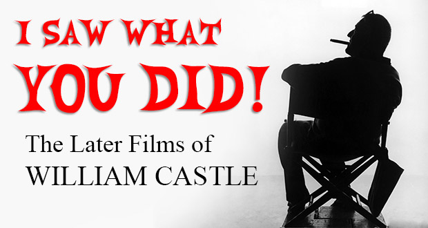 Episode 28: I Saw What You Did: The Later Films of William Castle