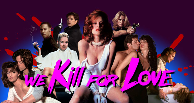 Illicit Desires: An Interview with We Kill for Love Director Anthony Penta on DTV Erotic Thrillers