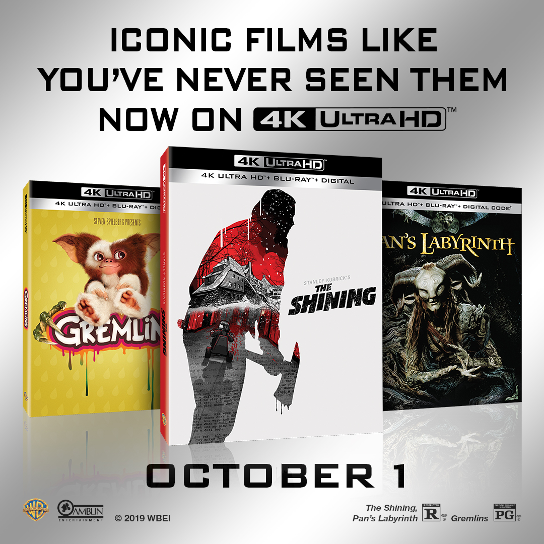 Enter for A Chance to Win The Shining, Pan's Labrynth and Gremlins in 4K Ultra HD™!