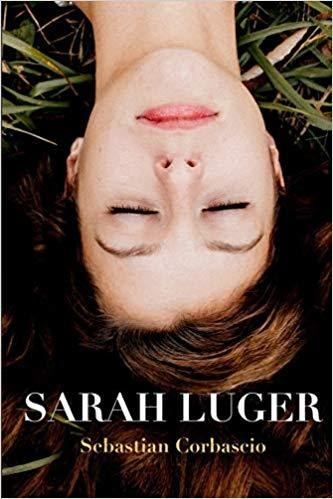 An analysis of Sebastian Corbascio's  Sarah Luger